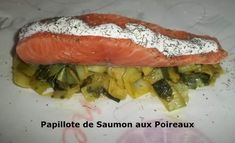 Papillote de Saumon et Poireaux (cookeo)