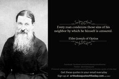 The Elder Joseph of Optina - Spiritual Milk Father Forgive Them, Judging Others, Church Quotes, Saint Quotes, Son Of God, Inner Peace, Spiritual Quotes, Forgiveness, Quote Of The Day