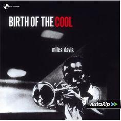 Birth of the Cool [Vinyl LP] [Vinyl LP]