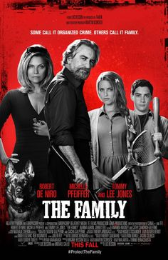 The Family  Release Date: 13/09/2013  Genre: Comedy  Country: USA / France  Cast: Robert De Niro, Michelle Pfeiffer, Tommy Lee Jones, Dianna Agron, John D'Leo & Domenick Lombardozzi  Director: Luc Besson  Studio: EuropaCorp & Relativity Media Distribution: Relativity Media