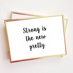 strong is the new pretty quote typographic print quote print inspirational motivational tumblr room decor framed quotes teen boho feminist