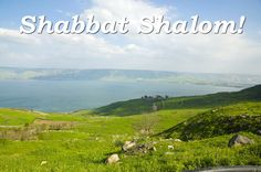 Shabbat Shalom from the Sea of Galilee! Where would you like to spend you weekend?
