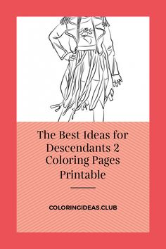 The Best Ideas for Descendants 2 Coloring Pages Printable .Coloring pages the simplest way to soothe your child. By the way there are several advantages of colorin pages: it aids … Preschool Coloring Pages, Alphabet Coloring Pages, Free Printable Coloring Pages, Free Coloring Pages, Coloring For Kids, Coloring Sheets, Coloring Books, Descendants Wicked World, Disney Descendants 2