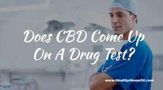 Does CBD Come Up On A Drug Test