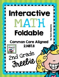 Freebie - This foldable meets Second Grade Common Core Standard 2.NBT.8. This download is one entry in a larger unit that is for sale in my store.