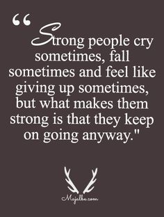 Strongest People Are Those The Never Stop Trying Love Quotes