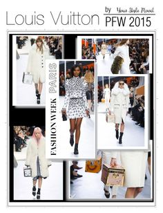 Fall trends 2015  Louis Vuitton - PFW Fall 2015 by Your Style Mood