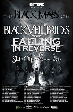 Falling In Reverse Fans - New Tour Announcement: Falling In Reverse Joining Black Veil Brides, Set It Off and Drama Club for The Black Mass Tour sponsored by Hot Topic.