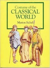 Costume of the Classical World by Marion Sichel