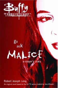 Go Ask Malice: A Slayer's Diary