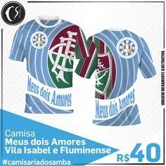 Camisa Meus dois Amores -  Vila Isabel e Fluminense