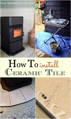 How to lay ceramic tile around a pellet stove. {tutorial} Bryant Bryant Dewey Generations One Roof Home Improvement Projects, Home Projects, Pellet Stove, Floating Shelves Diy, Home Upgrades, Diy Tutorial, Photo Tutorial, Home Repairs, Do It Yourself Home