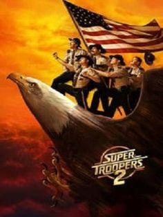 Super Troopers 2 FuLL MoViE HD
