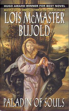 Bujold, Lois McMaster - The Paladin of Souls (2005 PB)  2nd in the series following Curse of Chalion.  I loved this book.