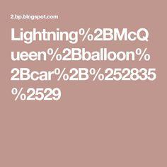Lightning%2BMcQueen%2Bballoon%2Bcar%2B%252835%2529