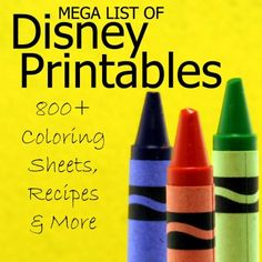 Disney Printables: List of 800 Free Coloring Pages, Recipes and More