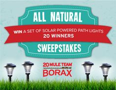 "Enter to WIN solar-powered LED path lights from @20 Mule Team Borax in the ""All Natural&quot"