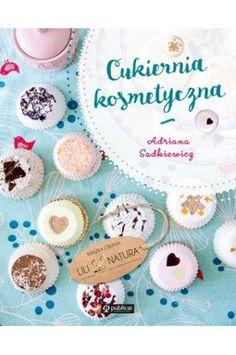 Cukiernia kosmetyczna - Adriana Sadkiewicz