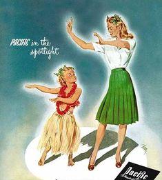 hollyhocksandtulips: Pacific Mills, 1943 Illustration by Ben Hur Baz Vintage Advertisements, Vintage Ads, Vintage Posters, Retro Ads, Vintage Girls, Pin Up, Hula Girl, Art, Art Deco Illustration