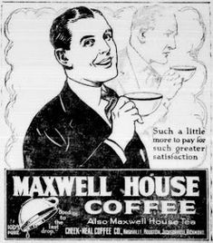 Heroes, Heroines, and History: The Maxwell House Hotel and Coffee