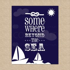 Somewhere Beyond the Sea. Sailboat Art Print - - Archival Giclee Art Print for Playroom / Nursery / Child's Room Sailboat Art, Lyric Tattoos, Chevron Wallpaper, Beyond The Sea, Love Songs Lyrics, Nautical Nursery, Sing To Me, Maybe One Day, Sea And Ocean