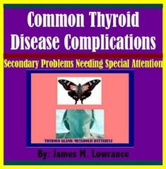Common Thyroid Disease Complications by [Lowrance, James M.]