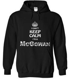 Im a McGowan - Hoodie