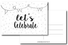 Kaart Let's Celebrate, ook leuk om te versturen als uitnodiging #uitnodiging #birthday