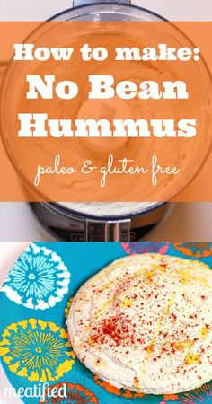 No Bean Paleo Hummus ~ now this recipe looks like it could actually work!  Made with cashews, not cauliflower or zucchini - could make all the difference.  Of course, adding a little veg might not hurt.