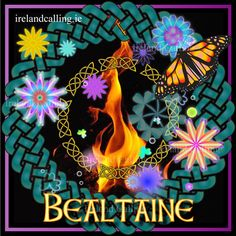 Bealtaine – Festival of Fire to Welcome the Summer on April 30th and often on May 1st. Visit Ireland Calling for More Information About the Celtic Seasonal Festivals...By Artist Unknown...