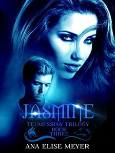 Jasmine (Teumessian Trilogy Book 3) by [Meyer, Ana Elise]