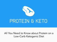 Complete guide to protein on a ketogenic diet: What to eat and how to keep your protein intake moderate.