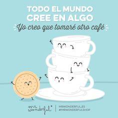 ¿Alguien todavía dándolo todo en el currele? ¡Venga, a por otro café! #mrwonderfulshop #morning #quotes