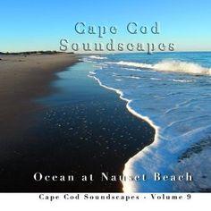 Ocean at Nauset Beach - Cape Cod Soundscapes Vol. 9 (Audio CD) http://www.amazon.com/dp/B004RCMNZ2/?tag=wwwmoynulinfo-20 B004RCMNZ2