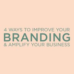 4 Ways To Improve Your Branding & Amplify Your Business — The Crown Fox