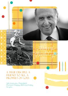 Happy 86th birthday, President Monson!