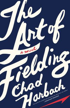 The Art of Fielding by Chad Harbach. A baseball star at a small college near Lake Michigan launches a routine throw that goes disastrously off course and inadvertently changes the lives of five people, including the college president, a gay teammate and the president's daughter.