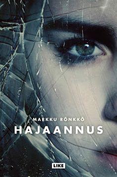 Kirja vieköön!: #Markku Rönkkö #Hajaannus #Like #Aikasten hyvä!