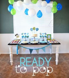 """""""Ready to Pop"""" turquoise/white/green baby shower! Totally gender neutral when you change the color scheme!"""