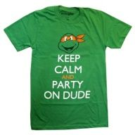 Need a kid size though. Teenage Mutant Ninja Turtles Michelangelo Keep Calm and Party Adult T Shirt Ninja Turtle Party, Ninja Party, Ninja Turtle Birthday, Tmnt, Turtle Birthday Parties, 5th Birthday, Birthday Ideas, Carnival Birthday, Teenage Mutant Ninja Turtles