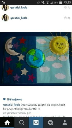 Gece gunduz Projects For Kids, Diy For Kids, Crafts For Kids, School Projects, Preschool Arts And Crafts, Classroom Crafts, Earth Science Projects, Moon Crafts, Space Activities