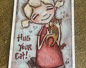 New! STUDIO DUDA ART mini print/frameable greeting card on velvety bright paper - Hug Your Cat - 5x7 print