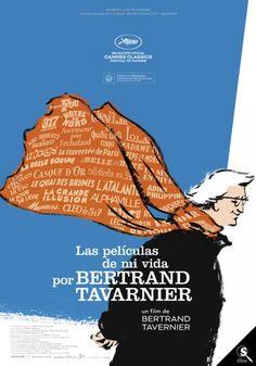 Las películas de mi vida por Bertrand Tavarnier (2016) tt5652594 CC
