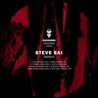 Steve Sai - Parasite // Album Preview [RAGLP009] by Steve Sai on SoundCloud