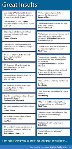 Funny pictures about Great insults of our time. Oh, and cool pics about Great insults of our time. Also, Great insults of our time. Lol, Haha Funny, Hilarious, Funny Stuff, Motivacional Quotes, Funny Quotes, Famous Quotes, Great Insults, Funny Insults