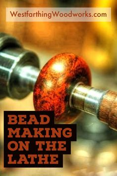 This is a detailed explanation of how to make wooden beads on the lathe. These cost a lot of money when you buy the name brand, but you can make them yourself for pennies. Happy building.