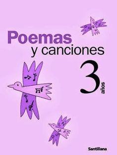 Poemas y canciones. Ed. Santillana. Educación Infantil de 3 años. Spanish Songs, Spanish Class, Spanish Activities, Home Schooling, Conte, Pre School, Second Grade, Early Childhood, Teaching Resources
