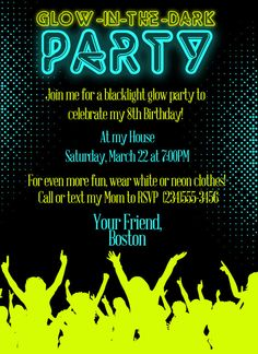 Customized Glow In The Dark Party Invitation - last year of being a kid before the big 3-O!