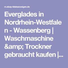 Everglades in Nordrhein-Westfalen - Wassenberg | Waschmaschine & Trockner gebraucht kaufen | eBay Kleinanzeigen