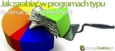 Jak zarabiać na programach typu Reveniue Sharing (RevShare) | http://www.zaczac-zarabiac.pl/jak-zarabiac-na-programach-typu-reveniue-sharing-revshare/